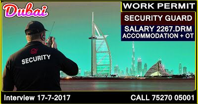 #DDIMMIGRATION 🇦🇪🇦🇪 DUBAI  🇦🇪🇦🇪 ✈✈ WORK PERMIT ✈✈ 👉SECURITY GUARD  👉SALARY 2267.DRM 👉ACCOMMODATION + OT 👉INTERVIEW 17-7-2017 CALL US 75270-05001