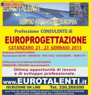 Europrogettista - Catanzaroinnovative prospettive  professionali con le competenze dell' europrogettista.   https://www.eurotalenti.it    LAVORA SUBITO CON I FINANZIAMENTI EUROPEI Opportunità occupazionale e di sviluppo professionale  RIPARTI CON UNA COMPETENZA INNOVATIVA  Diventa esperto EUROPROGETTISTA  https://www.eurotalenti.it    Esprimi il tuo #TALENTO realizzando #progetti europei www.eurotalenti.it Entra nel TEAM DI EURO-PROGETTISTI IN UN LAVORO CHE PREMIA I TALENTI