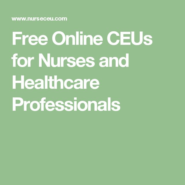 Free Online CEUs for Nurses and Healthcare Professionals
