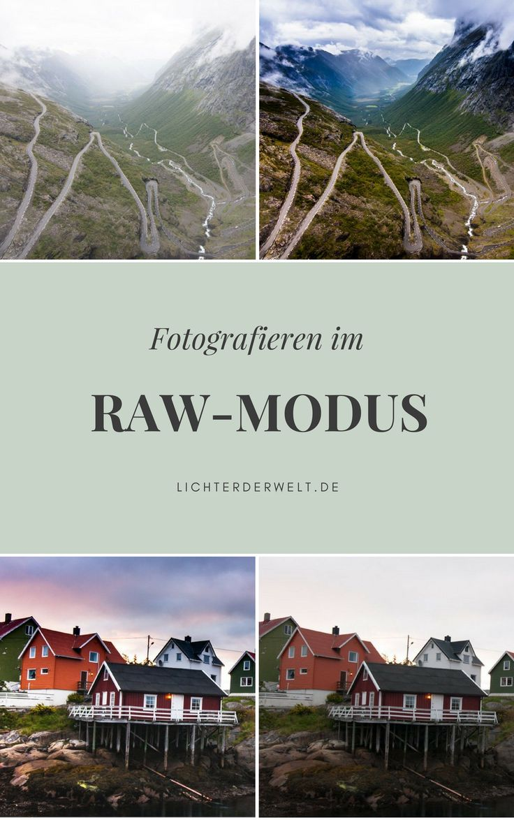 Reisefotografie im RAW-Modus.   9 Gründe, warum du auf Reisen im RAW-Modus fotografieren solltest