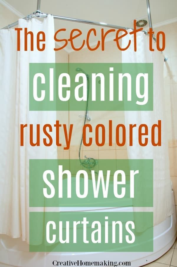 How To Clean Rusty Colored Shower Curtains Clean Shower Curtains