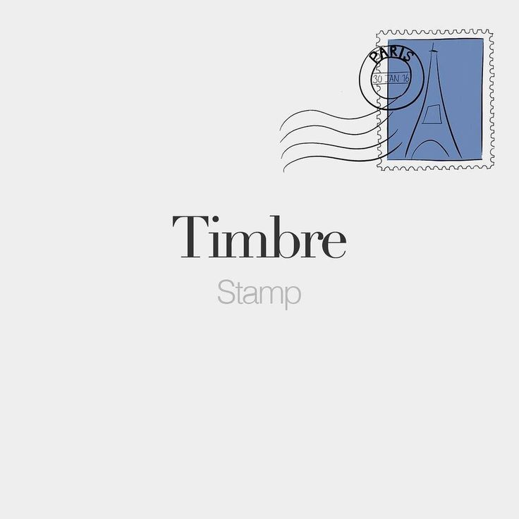 French Words — Timbre (masculine word) | Stamp | /tɛ̃bʁ/  ...