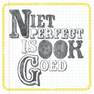 Niet perfect is ook goed- FLOW kaarten
