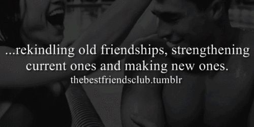 Quotes On Old Friendships Rekindled. QuotesGram