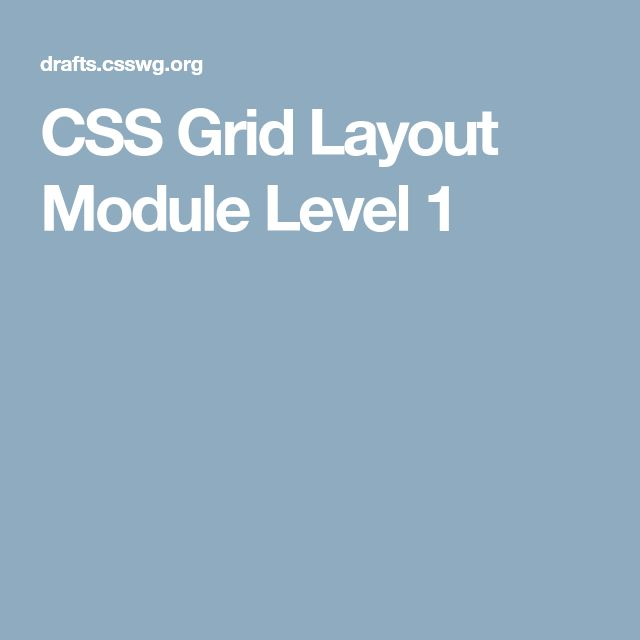 CSS Grid Layout Module Level 1