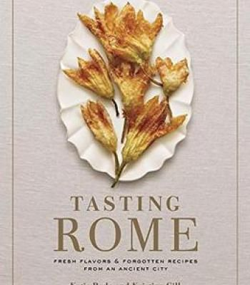 17 best giveaways images on pinterest book review cook books tasting rome fresh flavors and forgotten recipes from an ancient city pdf fandeluxe Image collections