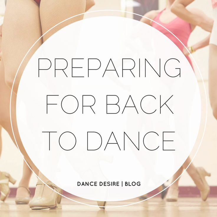 While most of you have undoubtedly spent the summer recovering from the aching muscles associated with summer dance camp and workshops, we have been busily preparing for an exciting 2017 at Dance Desire HQ.  Read on for our expert Dance Desire tips on preparing to return to dance class in 2017.