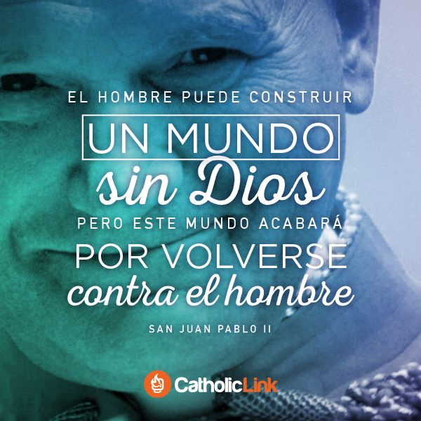Biblioteca de Catholic-Link - Un mundo sin Dios Juan Pablo II