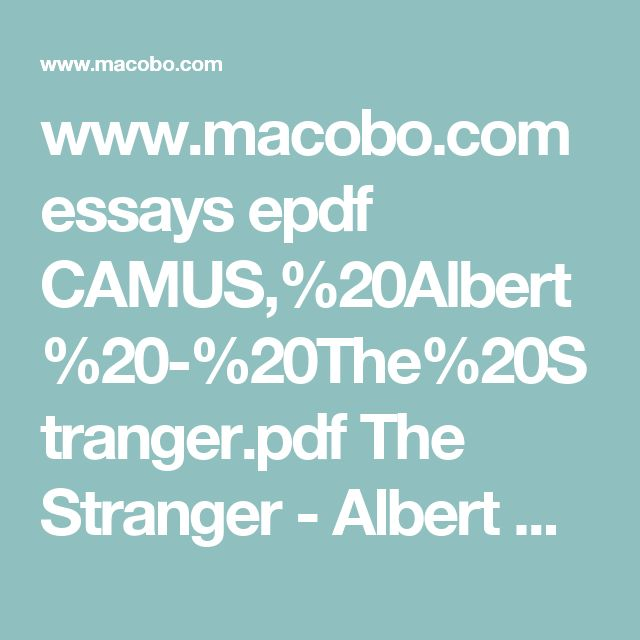 best the stranger albert camus ideas the macobo com essays epdf camus %20albert%20 %20the