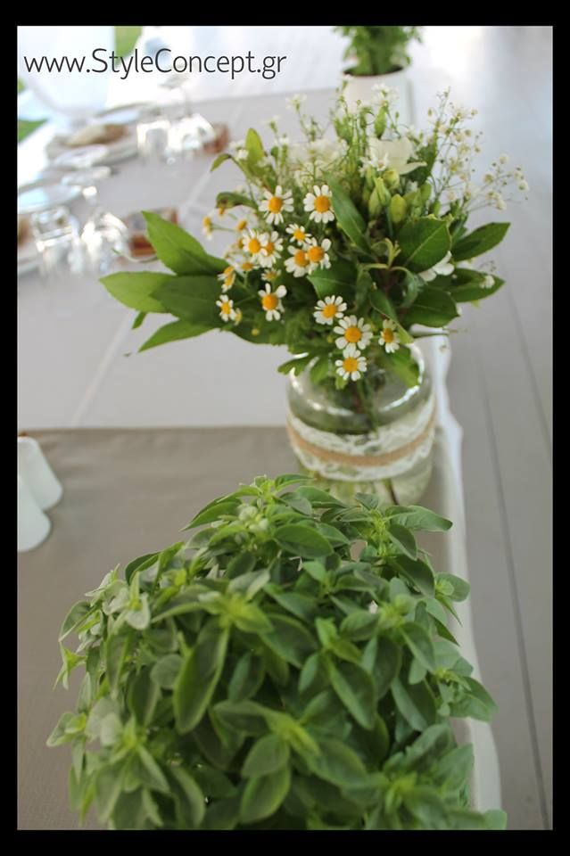 Basil, chamomile & country flowers for the bridal table. Apart from the beautiful & relaxed atmosphere that they created, the basils added a delicate natural scent!