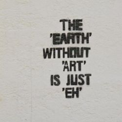 The earth without art is just eh. STREET ART UTOPIA » We declare the world as our canvas24 3D-Street Art Photos - A Collection