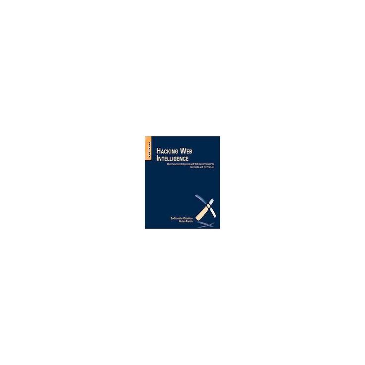 Hacking Web Intelligence (Paperback)