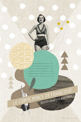 french.Illustration Mathilde, Festivals Posters, Collage Art, Le Corps, French Illustration, Graphics Design, Rocks Music, Music Festivals, Mathilde Aubier