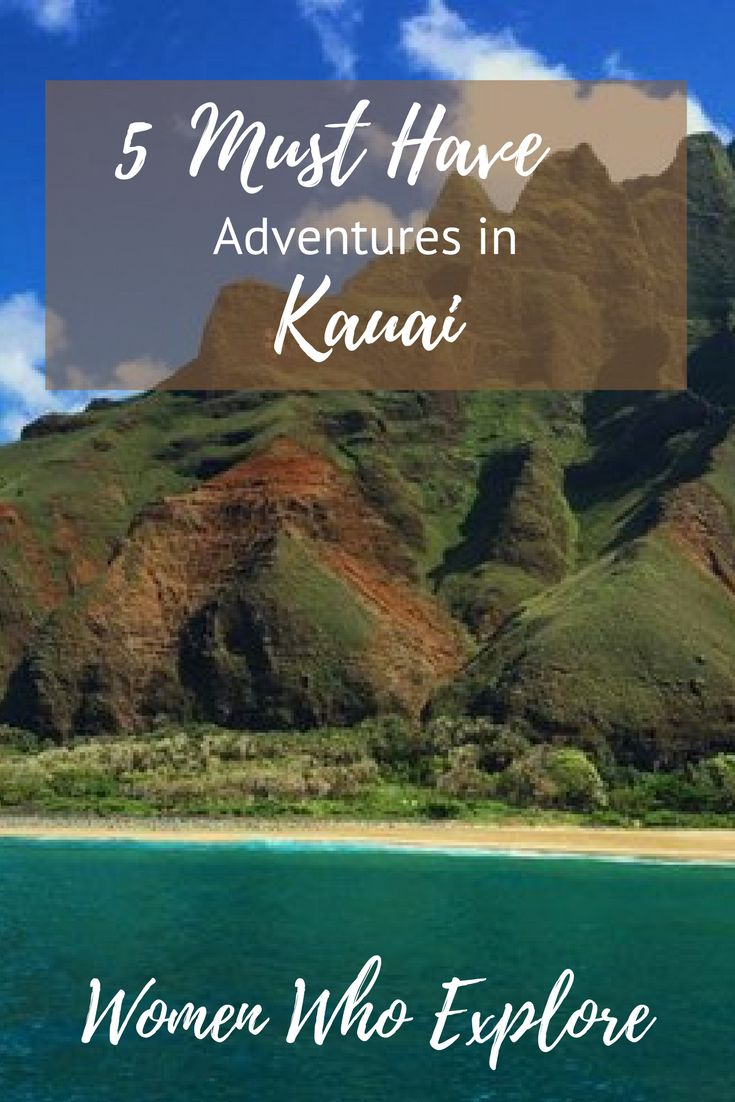 5 Adventures you must have on your next trip to Kauai!