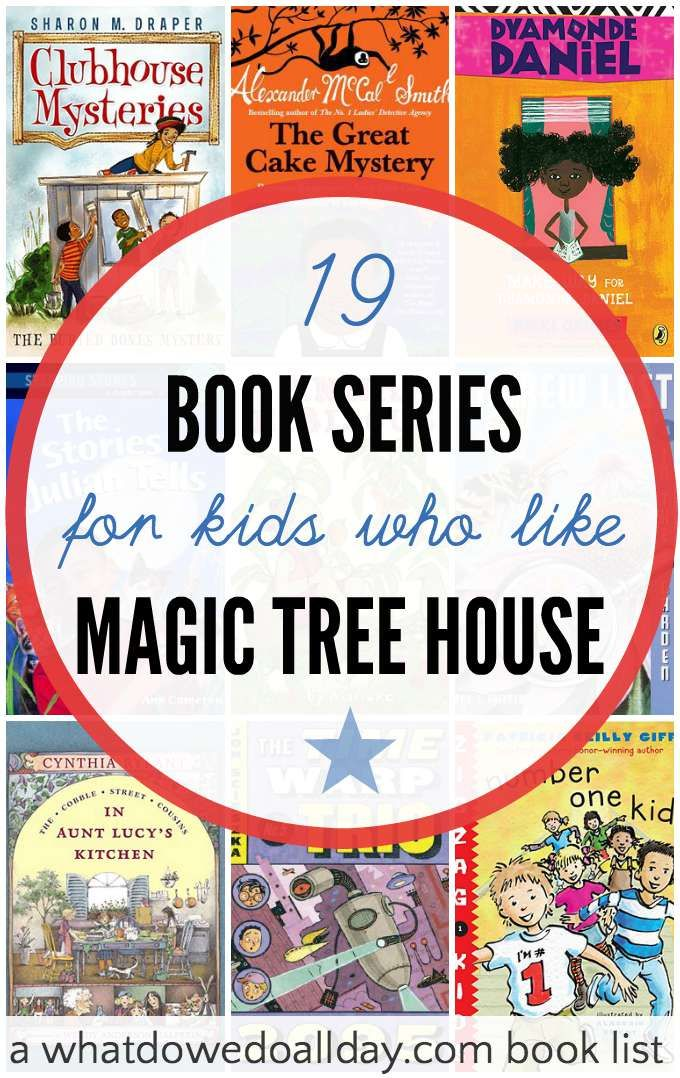 19 Book Series: Alternatives to Magic Tree House from @momandkiddo