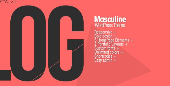 Masculine - Responsive WordPress Theme   http://themeforest.net/item/masculine-responsive-wordpress-theme/2890271?ref=damiamio        Masculine is perfect for a creative agency, a modern freelancer or general business. Bold design, responsive   layout, and a bunch of awesome   features to make everyone happy.         Some theme features:     1140px Responsive Grid    2 Portfolio Layouts    Custom backgrounds (image/color) on any page    Highly Customizable Home Page Template. Add / Remove…