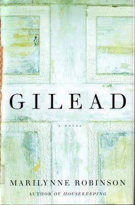 """Cuaderno de lectura: """"Gilead"""", Marilynne Robinson (2005)"""