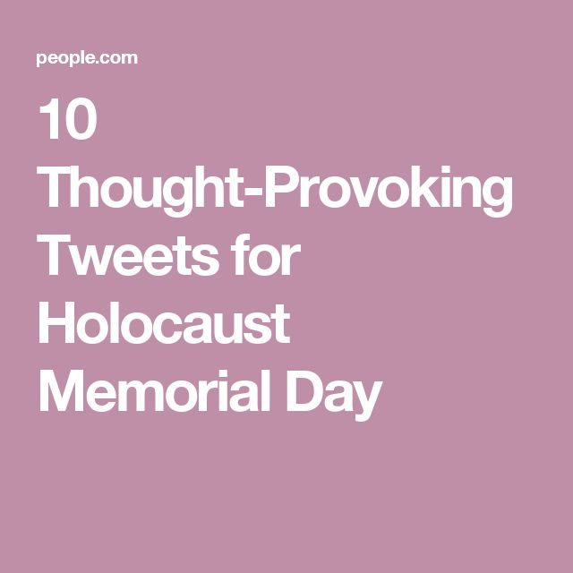 10 Thought-Provoking Tweets for Holocaust Memorial Day