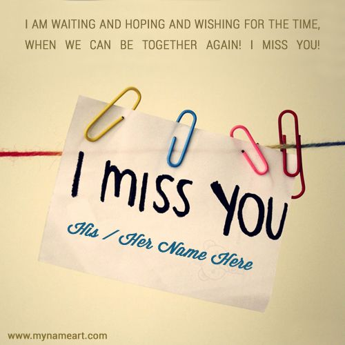 Sad I Miss You Teacher Quotes: Best And Beautiful Miss You Text Message Image With Name