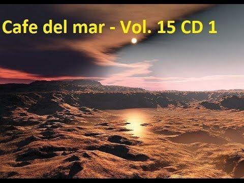 Cafe del mar   Vol  15 CD 1