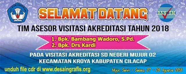 Contoh Banner Visitasi Akreditasi Sekolah Madrasah Cdr Kumpulan Desain Grafis Coreldraw Desain Banner Spanduk Sekolah