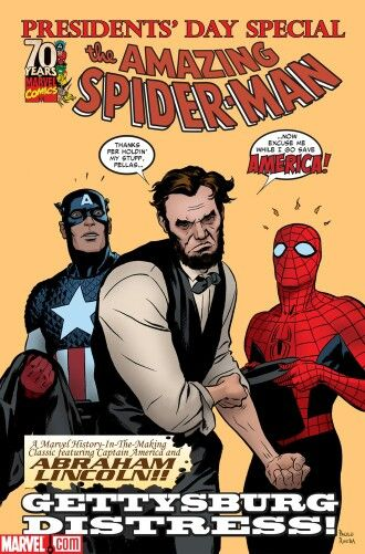 President's day special: Lincoln, Captain America and Spidey team up in this special edition the Amazing Spider-Man