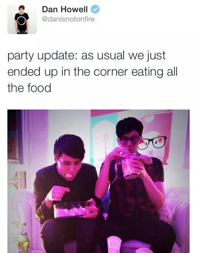"""Dan and Phil at parties :"""")"""
