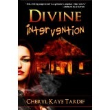 Divine Intervention (Divine series - book #1) (Kindle Edition)By Cheryl Kaye Tardif