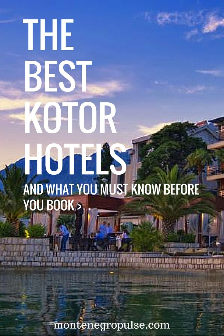 From inside the walled city to waterfront luxury. Find the best hotels in Kotor Montenegro, Lonely Planet's #1 city to visit in 2016.