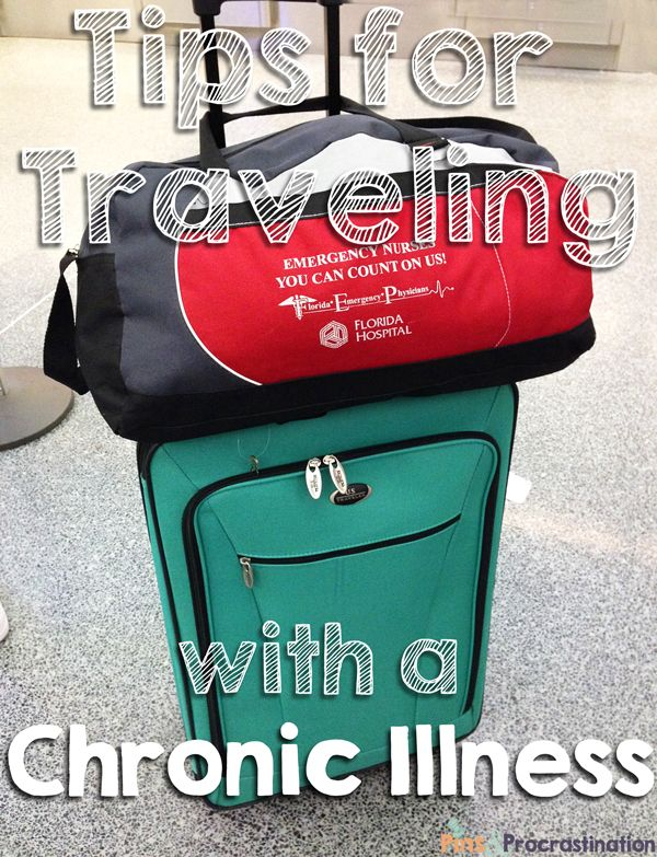 Tips for Traveling with a Chronic Illness