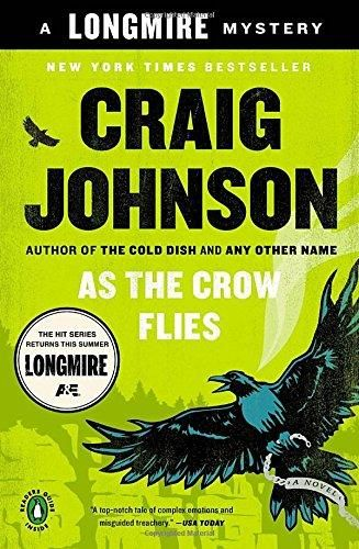 As the Crow Flies (Walt Longmire Mystery)