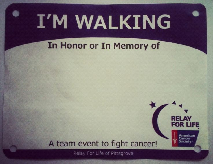 Walk Bib fundraiser for Relay. People can write the name of the person they are walking in honor or in memory of and then pin it to their shirt like a race bib!