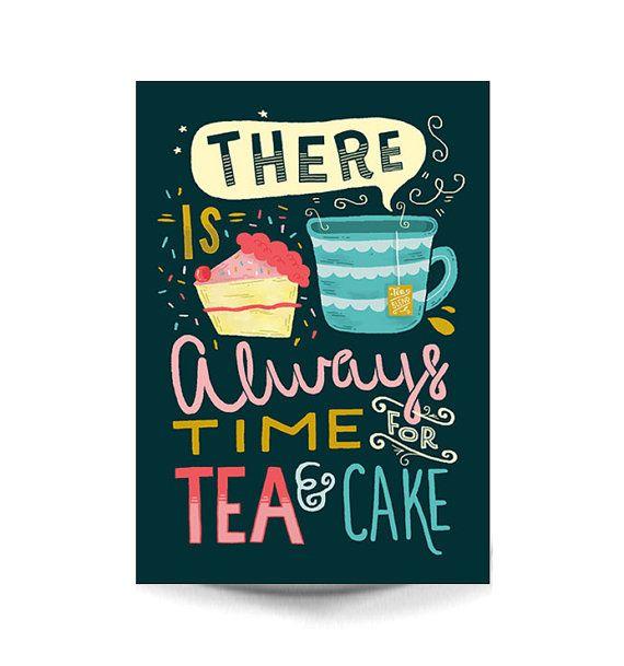 A4 Art Print - 'c'è sempre tempo per il tè e torta' - tipografia / illustrazione / mano Lettering / tè / torta