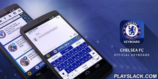 Chelsea FC Official Keyboard  Android App - playslack.com ,  The official, tailor-made Chelsea FC keyboard is just what you need to keep up with your favorite team A smart, all-inclusive keyboard introducing astonishing features such as the Chelsea FC look and feel, an extensive news feed bringing you the most accurate and up-to-date information about your beloved team, and much more. Plus, new and exciting features coming up in the near future!The Theme store is open! Come see the new…