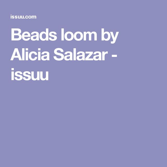 Beads loom by Alicia Salazar - issuu