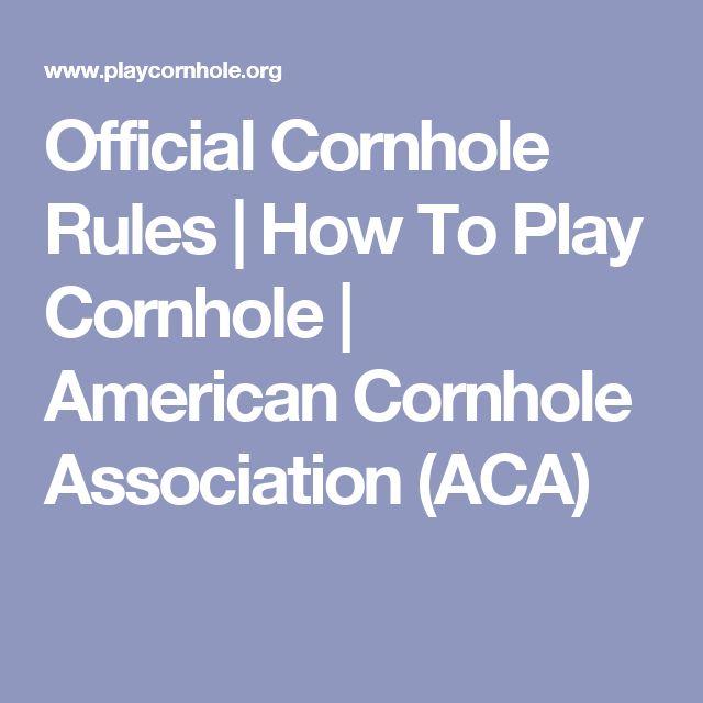 Official Cornhole Rules | How To Play Cornhole | American Cornhole Association (ACA)