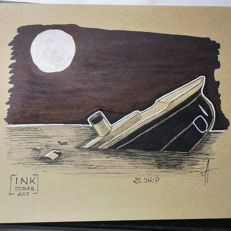 Day 25 #ship #inktober #inktober2017 #ink