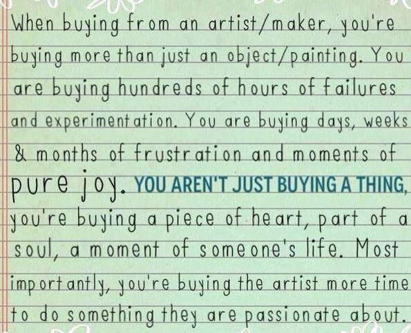 artists. art. buy local sellers. small business. creativity. writers. writing. quotes. wisdom. advice. life lessons. Art...