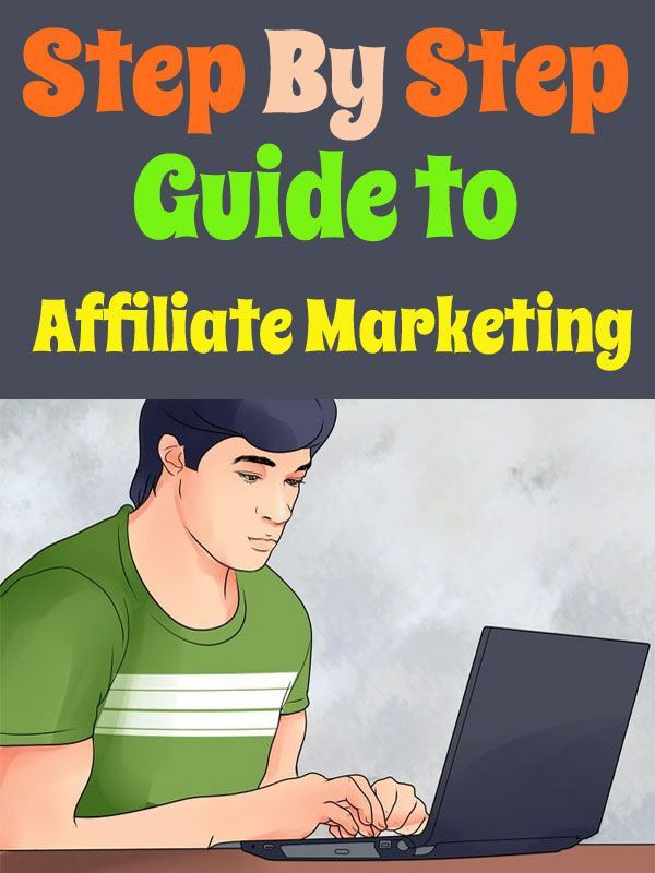 Step by Step Guide to Affiliate Marketing AND Take this Free Full Lenght Video Training on HOW to Start an Online Business