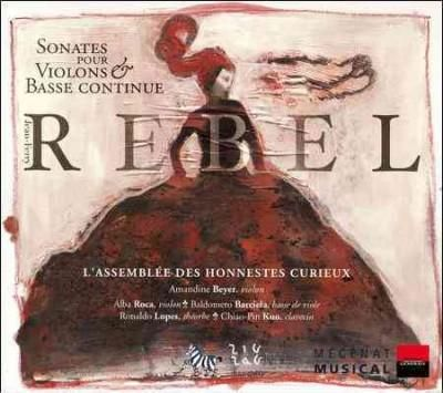 Amandine Beyer - Rebel: Violin Sonatas