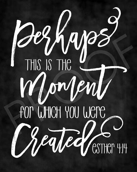 Scripture Art  Esther 4:14  Chalkboard Style