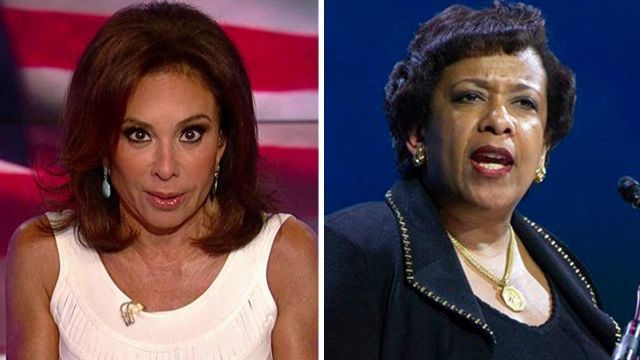 Judge Jeanine: Does Loretta Lynch think we're stupid?  - - -  The United States Department of Justice is going through a charade after the attorney general's meeting with Bill Clinton