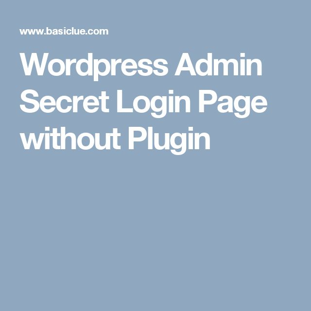 Wordpress Admin Secret Login Page without Plugin