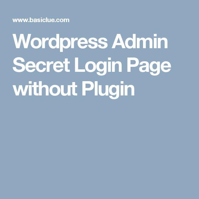 Wordpress Admin Secret Login Page without Plugin