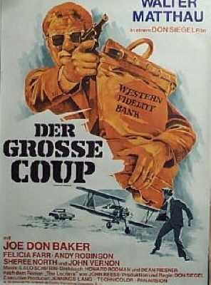 CHARLIE VARRICK - Walter Mathau - Joe Don Baker - Felicia Farr - Andy Robinson - Sheree North - John Vernon - Directed by Don Siegel - Universal - Movie Poster.