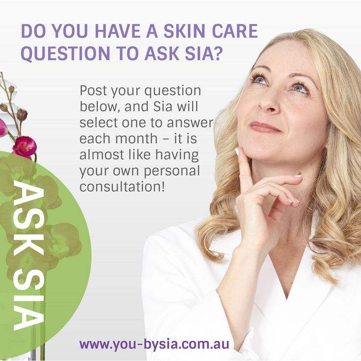 Do you need answers for your own skin care? Tips on wrinkles, dark circles, acne, redness, blackheads, large pores, sunspots, capillaries, dryness, oily, saggy or dull skin? ASK SIA! Each month Sia answers one question posted here. LIKE, SHARE and add your question below - it is like having your own personal #skinspecialist ! #AskSia @YouBySia