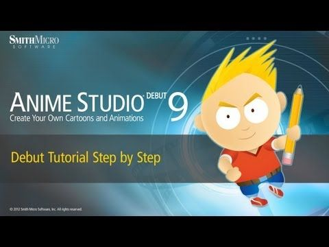 Anime Studio 9 Debut Tutorial