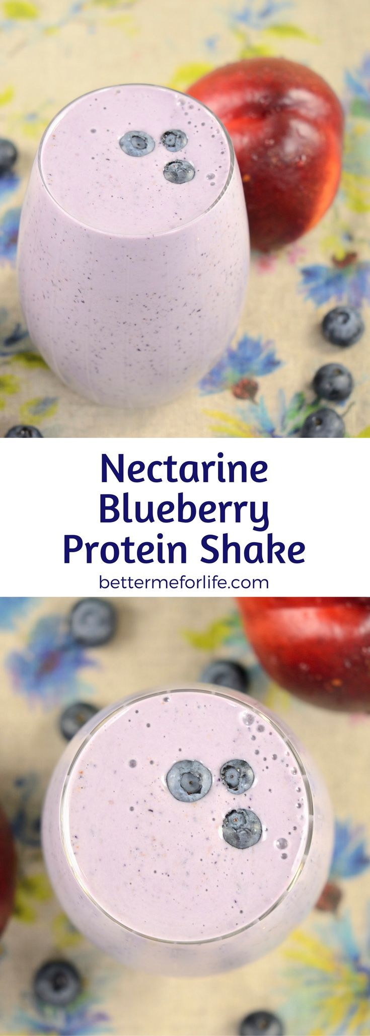 This nectarine blueberry flax protein shake is low in calories and high in fiber - making it the perfect weight loss shake. Find the recipe on BetterMeforLife.com | protein shake recipes | protein shakes | healthy protein shakes | protein shakes for weight loss | protein shake recipes weight loss | protein shake recipes diet #proteinshakes #proteinshakerecipes #proteinpowder #proteinshake #protein_shake
