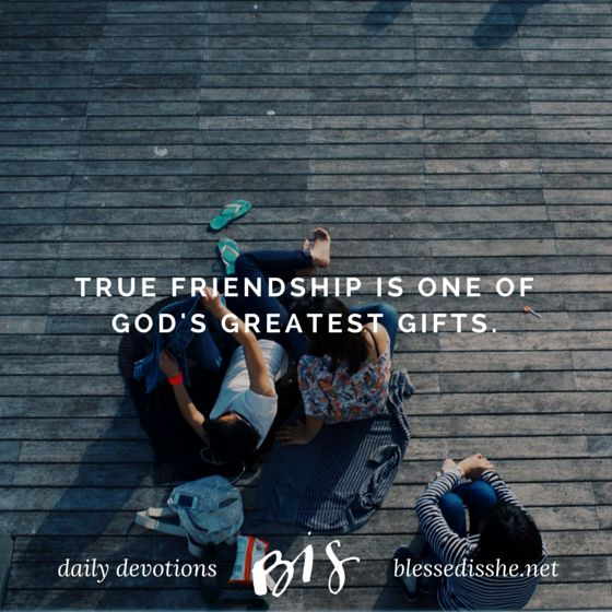True Friendship Lasts. Godly QuotesBible ...