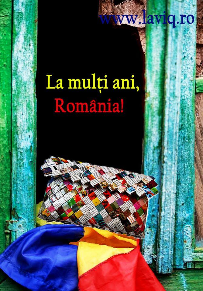 La multi ani, Romania! www.laviq.ro https://www.facebook.com/pages/LaviQ/206808016028814